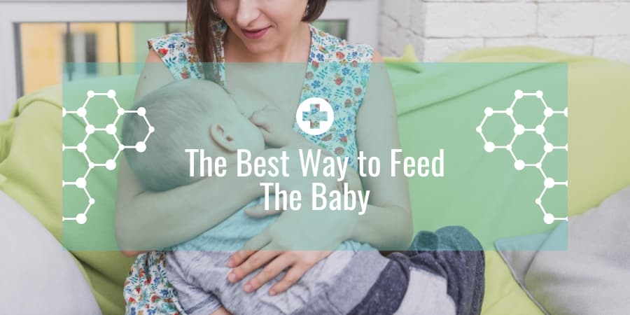The Best Way to Feed The Baby