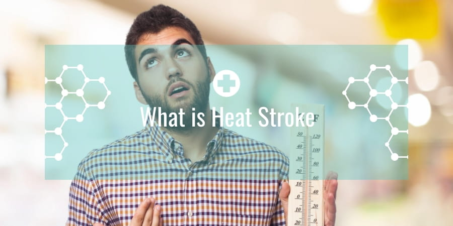 What is Heat Stroke
